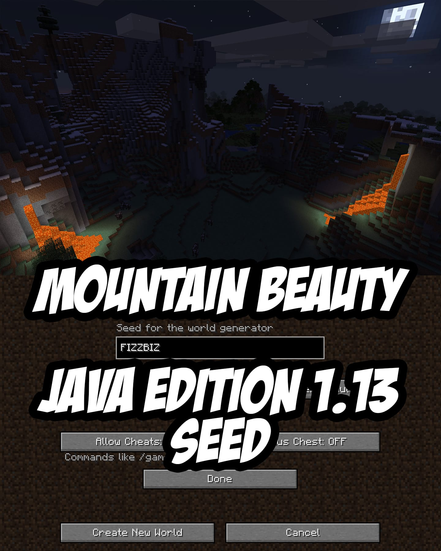 Minecraft Lava Lit Mountain Seed (1.13+):FIZZBIZ